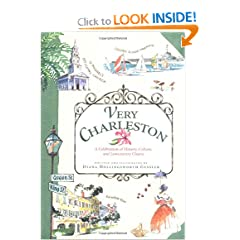 Very Charleston: A Celebration of History, Culture, and Lowcountry Charm by Diana Hollingsworth Gessler