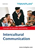 img - for Intercultural Communication (TRAINPLAN Book 1) book / textbook / text book