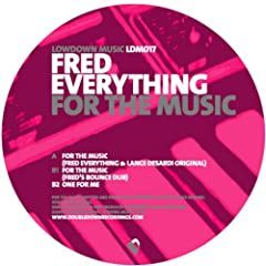 For The Music (Fred Everything & Lance Desardi Original)