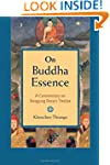 On Buddha Essence: A Commentary on Ra...