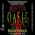 Oasis Audiobook by Brian Hodge Narrated by Paul Heitsch