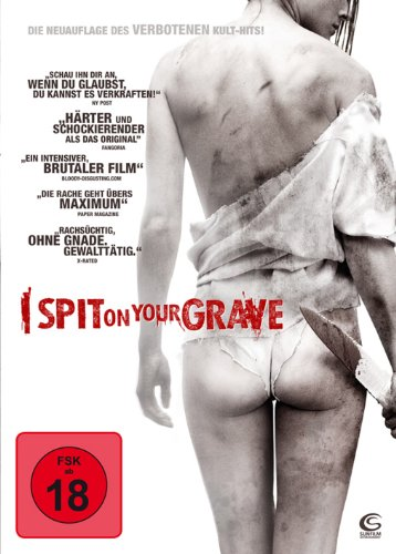 Steven R. Monroes I spit on your Grave