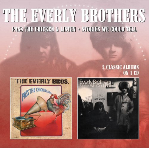 Everly Brothers - Stories We Could Tell / Pass The Chicken and Listen - Zortam Music
