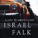 Israel Falk | Lars Kjaedegaard