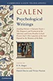 img - for Galen: Psychological Writings: Avoiding Distress, Character Traits, The Diagnosis and Treatment of the Affections and Errors Peculiar to Each Person's ... of the Body (Cambridge Galen Translations) book / textbook / text book