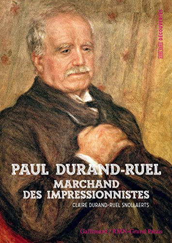 Decouverte Gallimard Hors-Serie: Paul Durand-Ruel (French Edition)