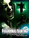 Paranormal Haunting: Curse of the Blue Moon Inn [DVD] [2011] [Region 1] [US Import] [NTSC]