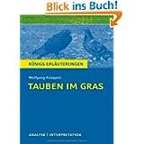 Königs Erläuterungen: Textanalyse und Interpretation zu Koeppen. Tauben im Gras. Alle erforderlichen Infos für...