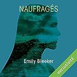 Naufragés | Emily Bleeker