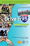 img - for Drive I-95: Exit by Exit Info, Maps, History and Trivia 5th Edition book / textbook / text book