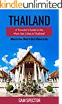 Thailand: A Traveler's Guide To The M...