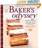 A Baker's Odyssey: Celebrating Time-Honored Recipes from America's Rich Immigrant Heritage