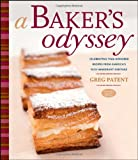 A Baker s Odyssey: Celebrating Time-Honored Recipes from America s Rich Immigrant Heritage
