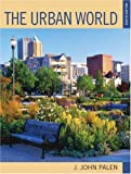 img - for The Urban World: Eighth Edition book / textbook / text book
