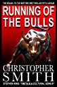 Running of the Bulls: A Wall Street Thriller