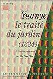 echange, troc Cheng Ji - Yuanye : Le Traité du jardin, 1634