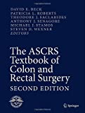 img - for The ASCRS Textbook of Colon and Rectal Surgery: Second Edition book / textbook / text book