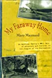 My Faraway Home: An American Family