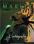 Bob Marley - L'Int�grale, 1962-1981 :...