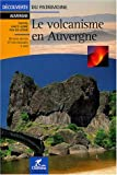 Le volcanisme en Auvergne