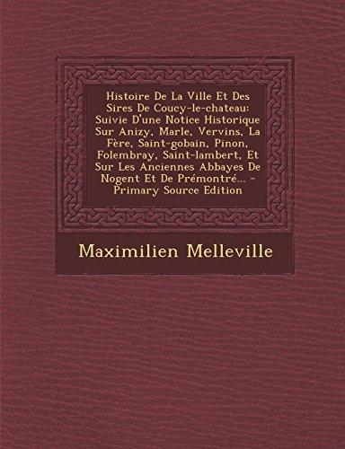 histoire-de-la-ville-et-des-sires-de-coucy-le-chateau-suivie-dune-notice-historique-sur-anizy-marle-