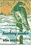 Touching Winter (0875653081) by Rozelle, Ron