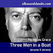 Three Men in a Boat: To Say Nothing of the Dog | Jerome K Jerome