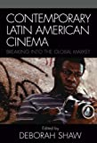 img - for Contemporary Latin American Cinema: Breaking into the Global Market book / textbook / text book
