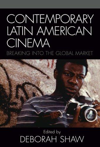 Contemporary Latin American Cinema: Breaking into the...
