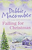 Debbie Macomber Falling for Christmas: A Cedar Cove Christmas / Call Me Mrs. Miracle