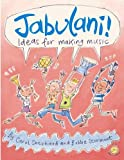 img - for Jabulani!: Ideas for Making Music (Education Series) book / textbook / text book