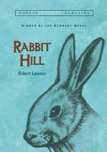 Rabbit Hill (Puffin Modern Classics), Robert Lawson