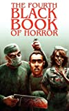 img - for The Fourth Black Book of Horror book / textbook / text book