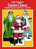 Santa Claus Paper Dolls in Full Color (0486245462) by Tierney, Tom