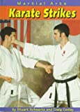 Karate Strikes (Martial Arts) (0736800115) by Schwartz