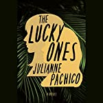 The Lucky Ones: A Novel | Julianne Pachico
