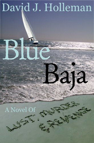 Book: Blue Baja by David Joseph Holleman