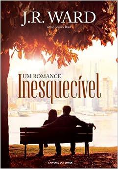 Um Romance Inesquecivel (Em Portugues do Brasil): J. R