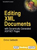 img - for Editing XML Documents with Dynamically Generated ASP.NET Pages book / textbook / text book