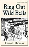 Ring Out Wild Bells (Matty Trescott, Book 3)