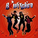 B*Witched [UK Version]