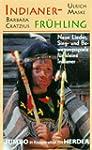 Indianer-Fr�hling, 1 Cassette