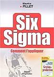 echange, troc Maurice Pillet - Six Sigma : Comment l'appliquer
