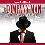 The Company Man | Robert Jackson Bennett
