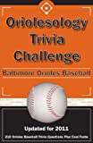 img - for Oriolesology Trivia Challenge: Baltimore Orioles Baseball book / textbook / text book