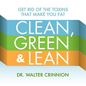 Clean, Green, and Lean Audiobook