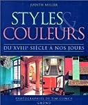 Styles et couleurs, du XVIIIe si�cle...