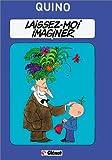 quino t.3 ; laissez-moi imaginer (2723402843) by Quino