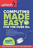 Computing Made Easy for the Over 50s Front Cover