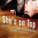 img - for She's on Top: Erotic Stories of Female Dominance and Male Submission book / textbook / text book